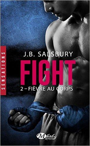 Fight - Tome 2: Fièvre au corps de JB Salsbury 51tdtn10