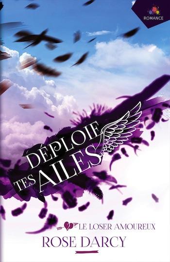 Déploie tes ailes - Tome 2 : Le loser amoureux de Rose Darcy 8194tc10