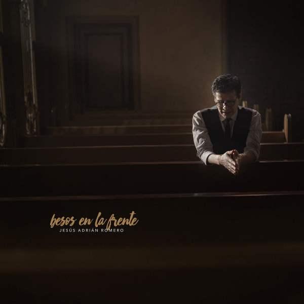 Jesús Adrián Romero (Besos En La Frente) Album 2016 Ih0i3210