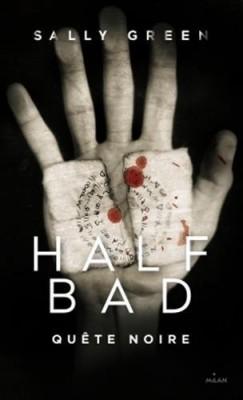 Half Bad - Tome 3 : Quête noire de Sally Green Half-b10