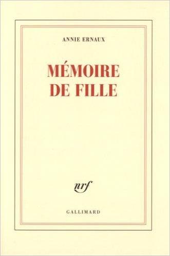 [Ernaux, Annie] Mémoire de fille 31uvmn10