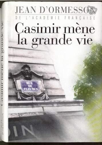 [Ormesson, Jean (d')] Casimir mène la grande vie Aaa14