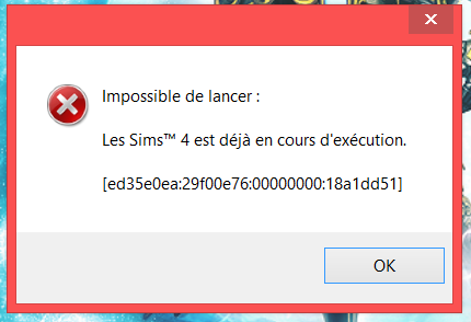 Erreur: les Sims 4 est déjà en cours d'éxécution Captur10