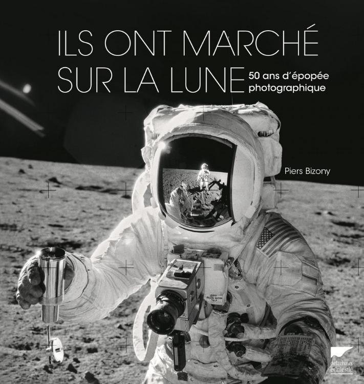 [Livre] Ils Ont Marche Sur la Lune - 50 Ans d'Épopée Photographique Sur_la10
