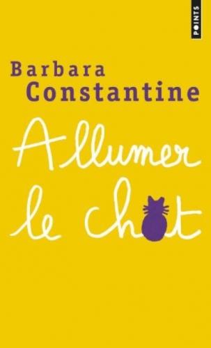 [Constantine, Barbara] Allumer le chat Couv1710