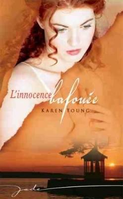 [Young, Karen] L'innocence bafouée L-inno10