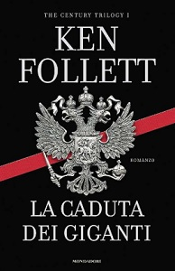 THE CENTURY TRILOGY - LA CADUTA DEI GIGANTI La_cad10