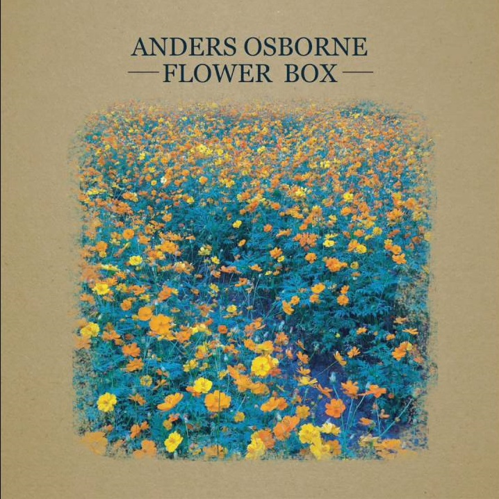 ANDERS OSBORNE-FLOWER BOX Maxres10