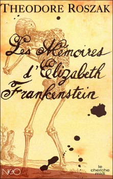 Les mémoires d'Elisabeth Frankenstein Théodore Roszak Eliz_f10