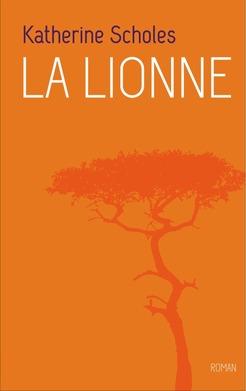 [Scholes, Katherine] La lionne La-lio10