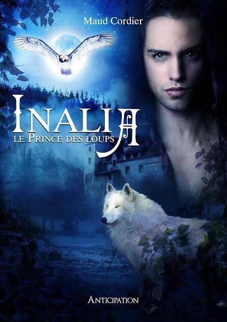 CORDIER Maud : Inalia tome 1 : le prince des loups 13672010
