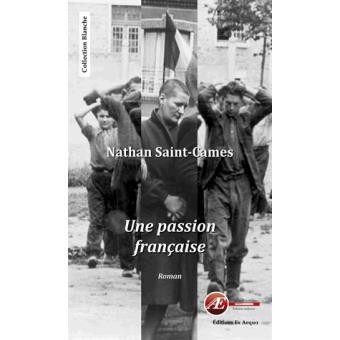 [Saint-Cames, Nathan] Une passion française Saint-10