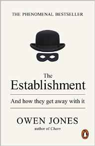 'The Establishment: And How They Get Away With It' by Owen Jones The_es10