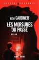 [Gardner, Lisa] Détective D.D. Warren - Tome 3: Les morsures du passé Lisa_g10
