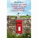 [Joyce, Rachel] La lettre qui allait changer le destin d'Harold Fry arriva le mardi Rachel11