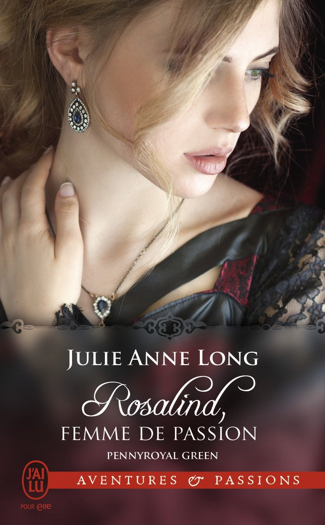 ANNE-LONG Julie - PENNYROYAL GREEN - Tome 3 : Rosalind, femme de passion Al10