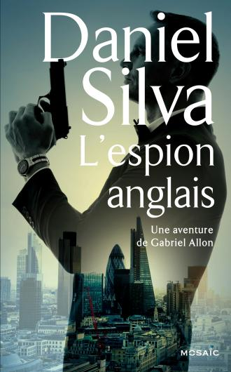 SILVA Daniel - L'espion anglais Angl_10