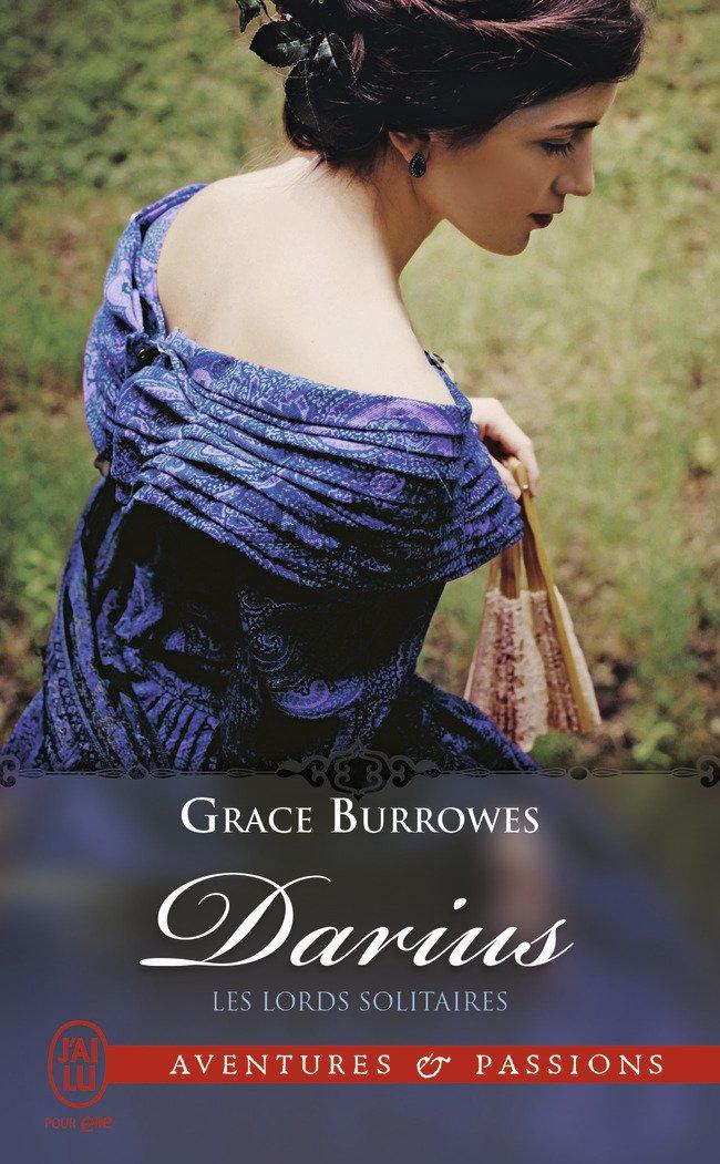 BURROWES Grace - LES LORDS SOLITAIRES - Tome 1 : Darius Darius10
