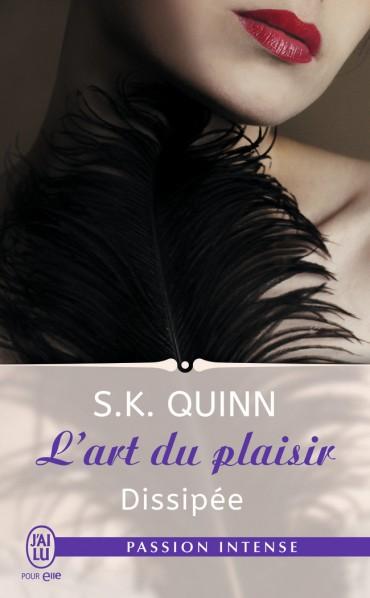QUINN S.K. - L'ART DU PLAISIR - Tome 2 : Dissipée Dissip10