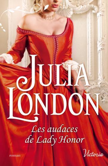 LONDON Julia - LES DEMOISELLES DE BECKINGTON - Tome 1 : Les audaces de Lady Honor Jl10