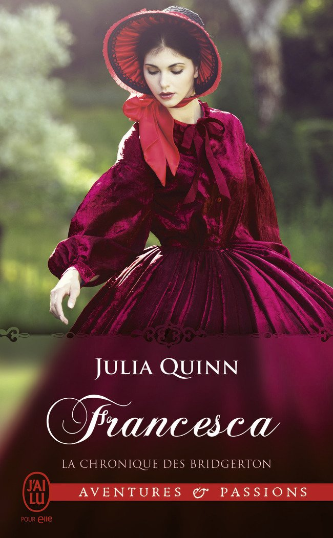 QUINN Julia - LA CHRONIQUE DES BRIDGERTON - Tome 6 : Francesca Jq10