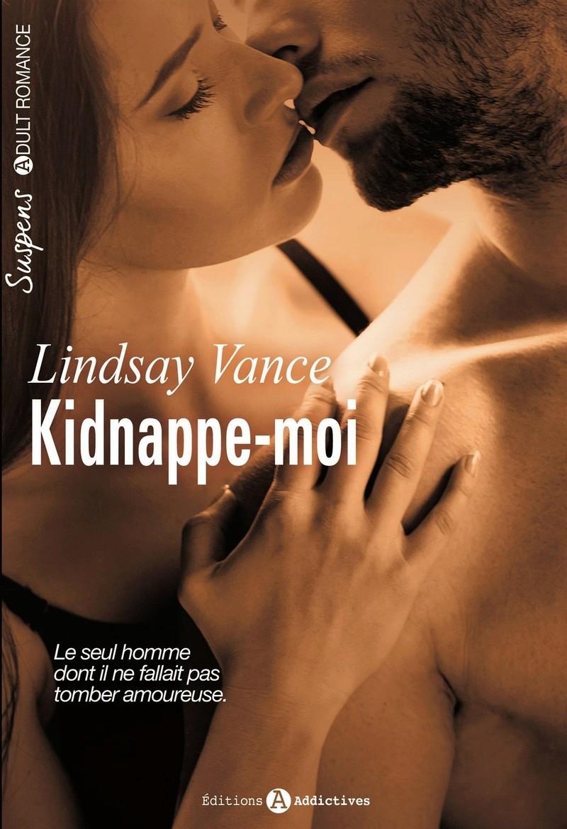 VANCE Lindsay - Kidnappe-moi Kidnap10