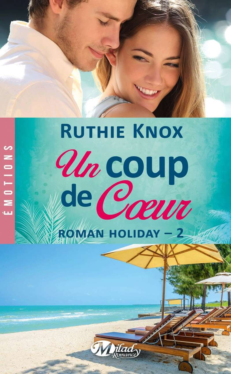 KNOX Ruthie - ROMAN HOLIDAY - Tome 2 : Un coup de coeur  Knox14