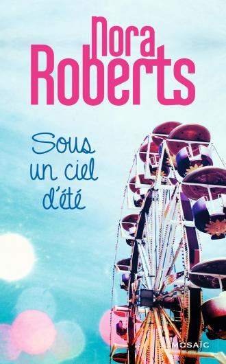 ROBERTS Nora - Sous un ciel d'été Nr10