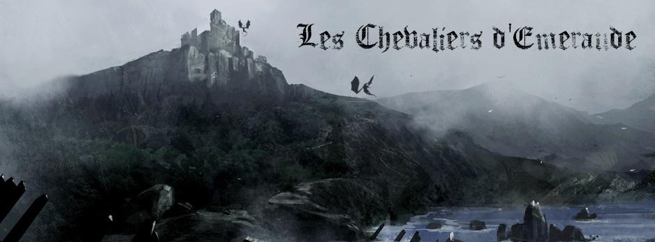 Les Chevaliers d'Emeraude