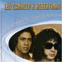 LEO CANHOTO & ROBERTINHO Downlo45