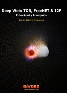 [0xWord] Deep Web: TOR, FreeNet & I2P - Privacidad y Anonimato  Deep-w10