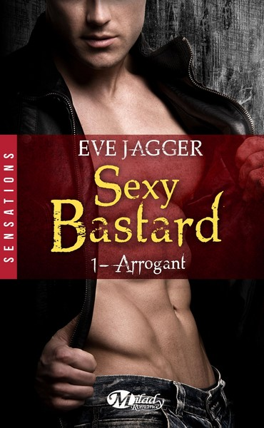 Sexy Bastard, tome 1 : Arrogant 81cau610