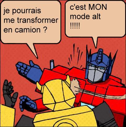 [Mini-Jeu] Générateur de Meme - Imaginez le dialogue - Optimus gifle Bumblebee/Bourdon! - Page 2 Jeumot14