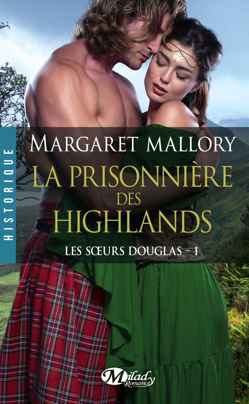 Les Soeurs Douglas - Tome 1: Prisonnière des Highlands de Margaret Mallory Les-so10