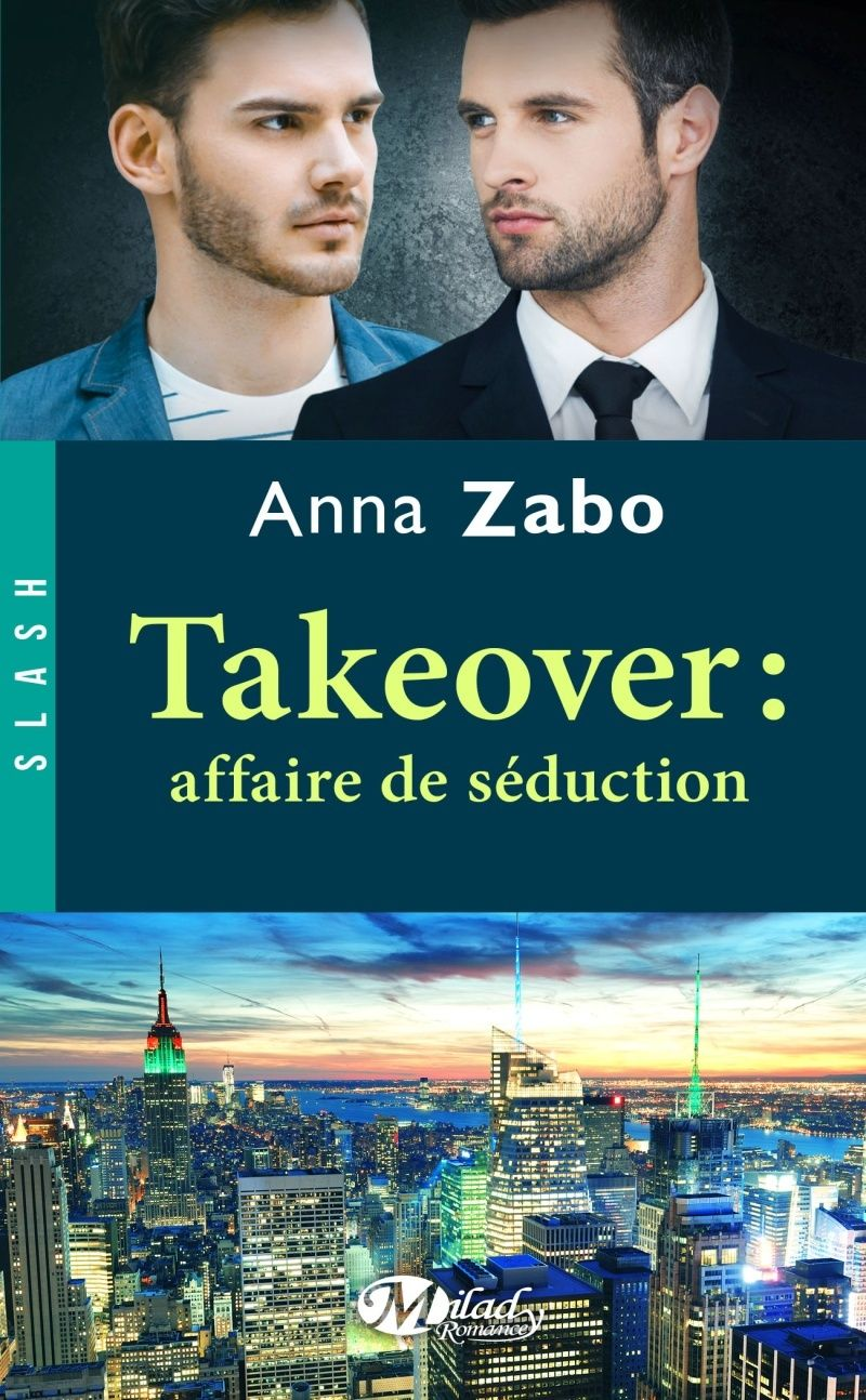 Takeover - Tome 2: Affaire de séduction de Anna Zabo Takeov10