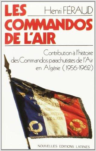 AVIS DE DECES: Commandos Parachutistes et des Fusiliers Commandos de l'Air décès du Capitaine Henri FERAUD, ancien du GFCA. 51pst510