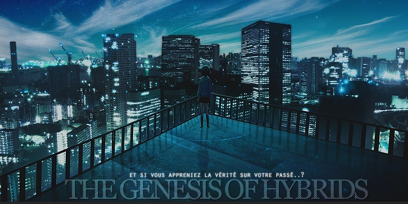 The Genesis of Hybrids