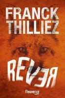 [Thilliez, Franck] Rêver Couv4810
