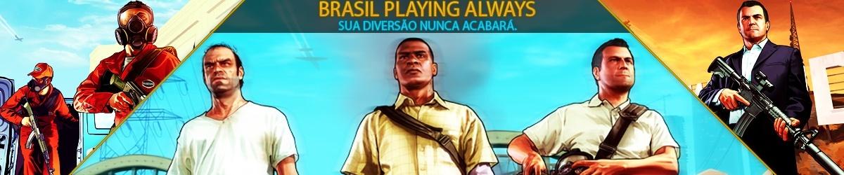 Brasil Playing Always RPG v1.0 - Sua Diversão Nunca Acabará