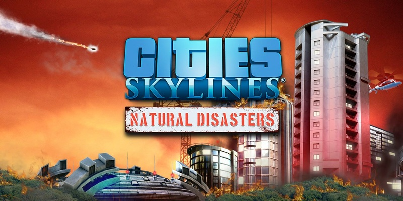 Cities Skylines - Natural Disasters !  14068410