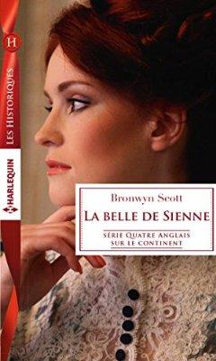 Quatre Anglais sur le continent - Tome 2: La belle de Sienne de Bronwyn Scott 517hb710