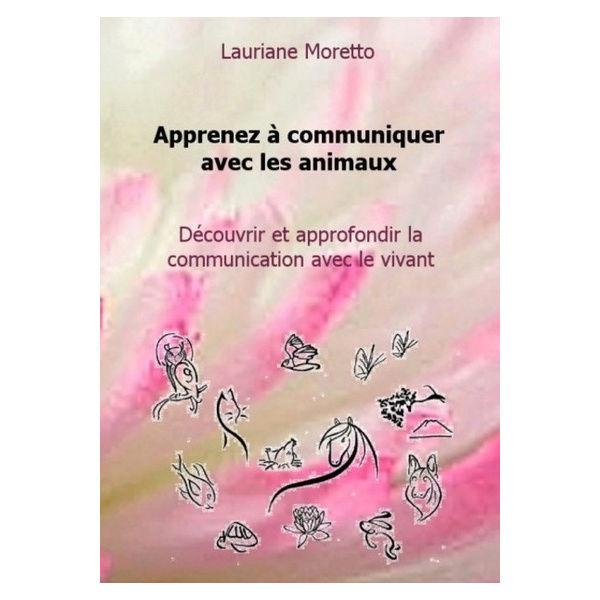 """""""Apprenez à communiquer avec les animaux"""" de Lauriane Moretto - Page 2 Appren10"""