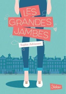 ADRIANSEN Sophie - Les grandes jambes Juin5_10