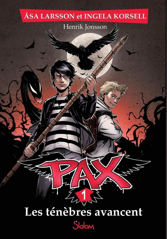 LARSSON Asa - Pax - Tome 1 :  Les ténèbres avancent Juin7_10
