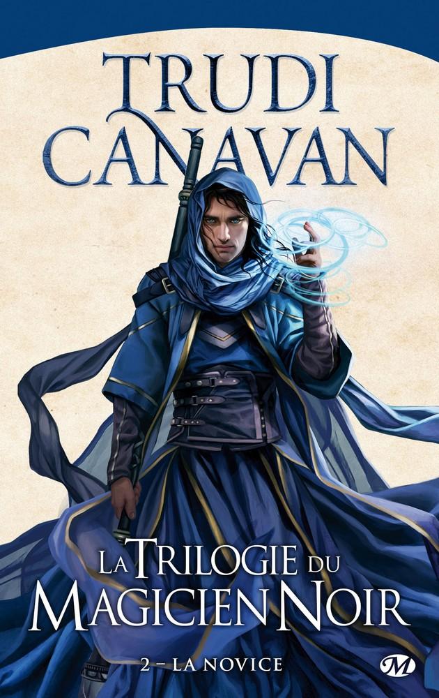CANAVAN Trudi - LA TRILOGIE DU MAGICIEN NOIR - Tome 2 : La Novice 1605-m10