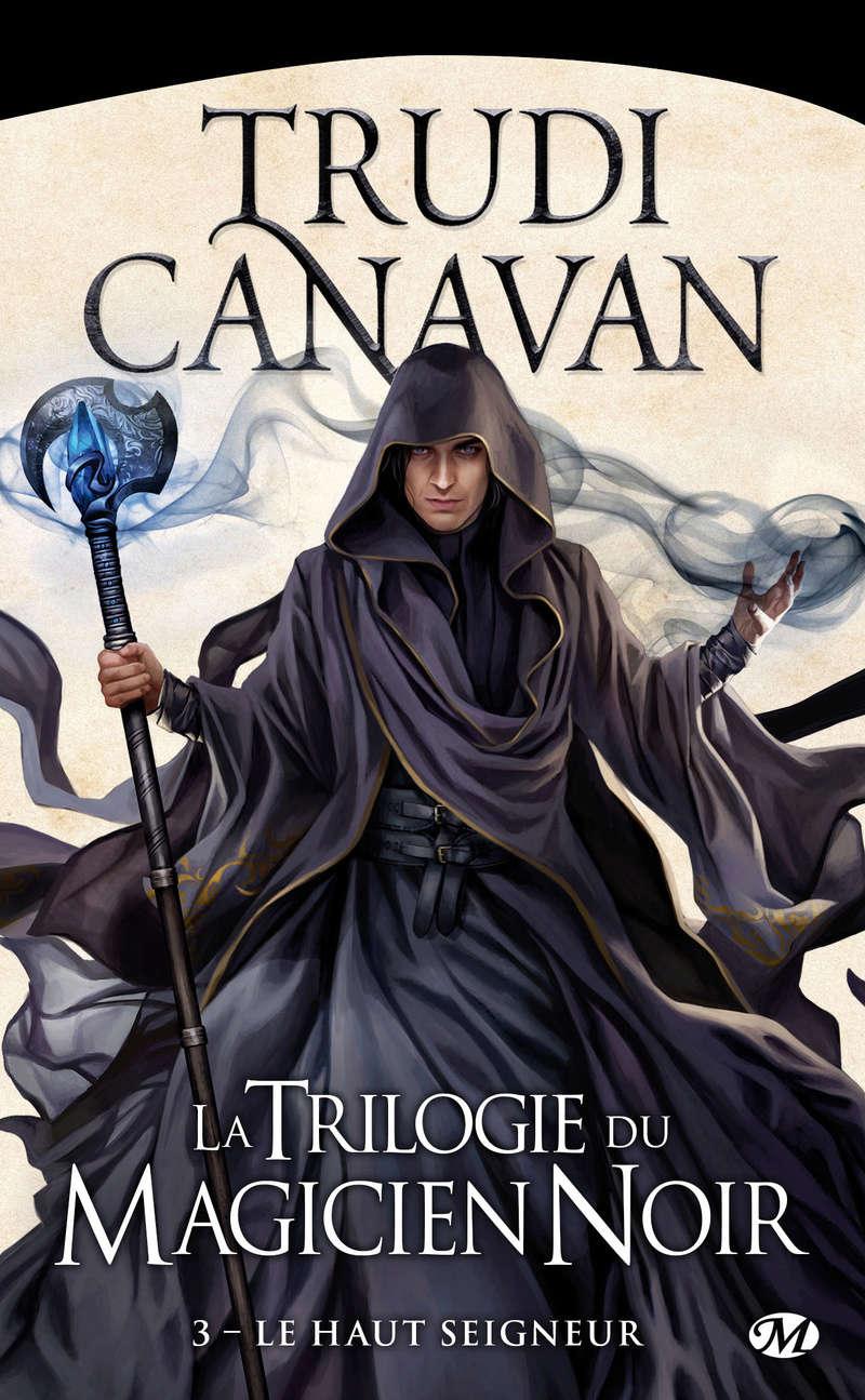 CANAVAN Trudi - LA TRILOGIE DU MAGICIEN NOIR - Tome 3 : Le Haut Seigneur Haut_s10