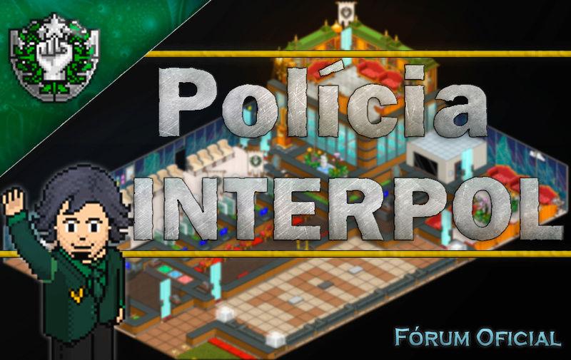 Polícia INTERPOL - Oficial®