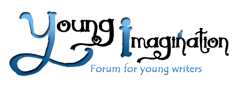Young Imagination -  Das Schreibforum