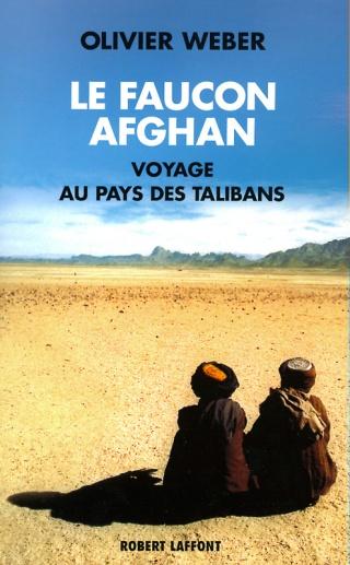 Le Faucon afghan, voyage au pays des turbans noirs Le_fau10