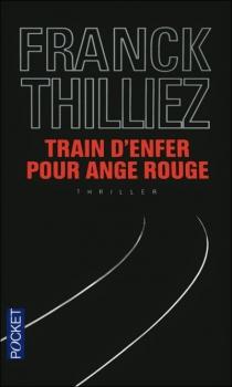 Train d'enfer pour ange rouge Thilli12